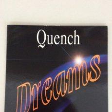 Discos de vinil: QUENCH. DREAMS.. Lote 269219018