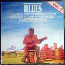 Discos de vinilo: VARIOUS - BLUES - FROM THE FIELDS INTO THE TOWN VOL. 2 LP, COMPILATION. Lote 269223018