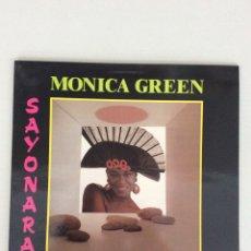 Discos de vinilo: MONICA GREEN. SAYONARA. Lote 269223813