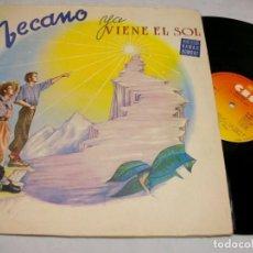 Discos de vinilo: MECANO YA VIENE EL SOL CON HAWAI BOMBAY DISCO LP. Lote 269229323