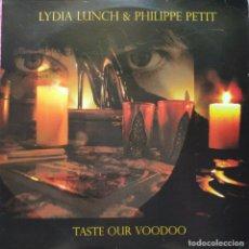 Discos de vinilo: 2 LP LYDIA LUNCH & PHILIPPE PETIT - TASTE OUR VOODOO - RUSTBLADE RBL041LP - ITALY PRESS (VG++/EX-). Lote 269238193