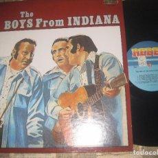 Discos de vinilo: THE BOYS FROM INDIANA (REBEL RECORDS-197?)EDITADO VIRGINIA USA BLUEGRASS EXCELENTE ESTADO. Lote 269242228