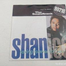 Discos de vinilo: SINGLE/SHAN ICE/SAVING FOREVER FOR YOU/TEMA 90210.. Lote 269246478