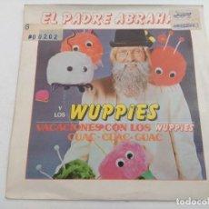Discos de vinilo: SINGLE/EL PADRE ABRAHAM Y LOS WUPPIES/PROMOCIONAL.. Lote 269246863
