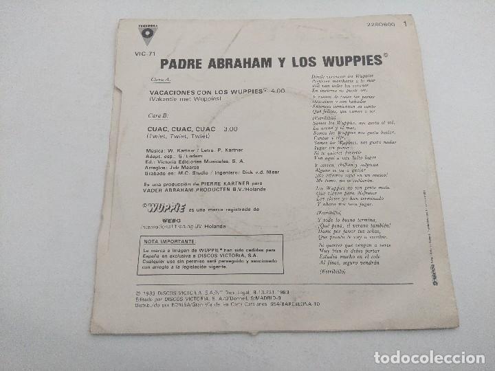 Discos de vinilo: SINGLE/EL PADRE ABRAHAM Y LOS WUPPIES/PROMOCIONAL. - Foto 3 - 269246863