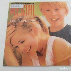Discos de vinilo: SINGLE/BANDA SONORA ORIGINAL MY GIRL/MI CHICA/THE TEMPTATIONS/PROMOCIONAL.. Lote 269248323
