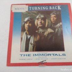 Discos de vinilo: SINGLE/NO TURNING BACK/THE INMORTALS/PROMOCIONAL.. Lote 269249193