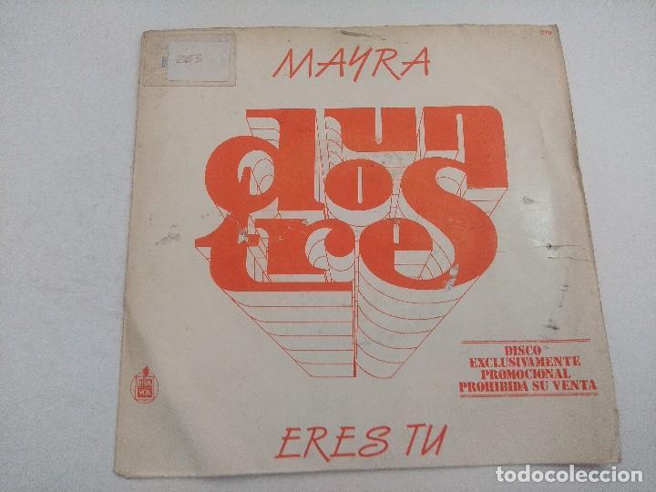 SINGLE/UN,DOS,TRES/MAYRA/PROMOCIONAL. (Música - Discos - Singles Vinilo - Bandas Sonoras y Actores)