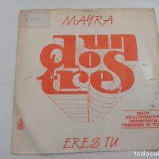 Discos de vinilo: SINGLE/UN,DOS,TRES/MAYRA/PROMOCIONAL.. Lote 269252808