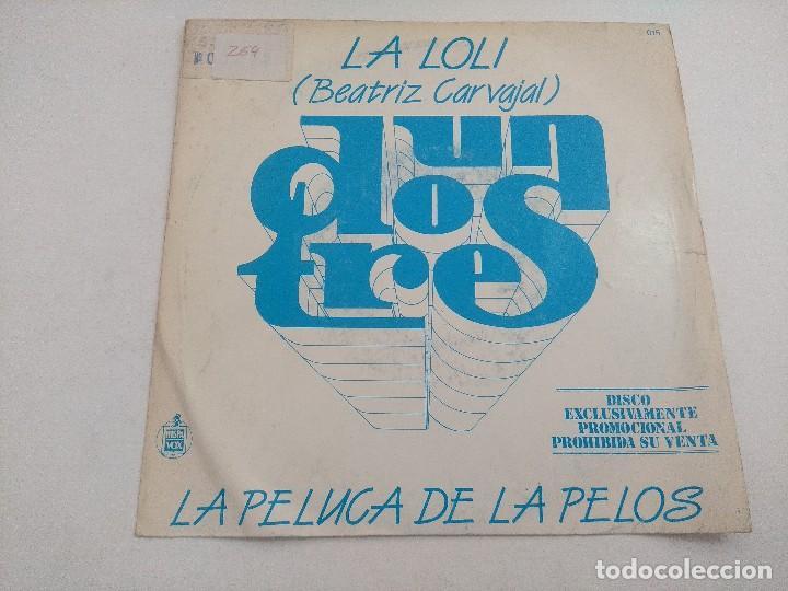 SINGLE/UN,DOS,TRES/LA LOLI-BEATRIZ CARBAJAL/PROMOCIONAL. (Música - Discos - Singles Vinilo - Bandas Sonoras y Actores)