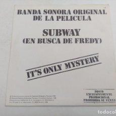 Discos de vinilo: SINGLE/SUBWAY/IT'S ONLY MYSTERY/PROMOCIONAL.. Lote 269253393
