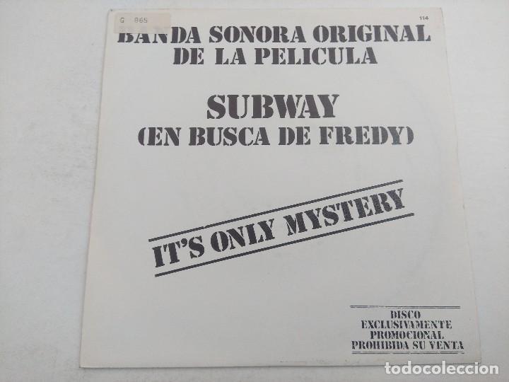Discos de vinilo: SINGLE/SUBWAY/ITS ONLY MYSTERY/PROMOCIONAL. - Foto 3 - 269253393