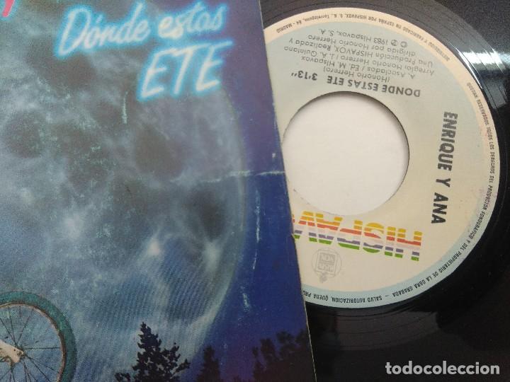 Discos de vinilo: SINGLE/ENRIQUE Y ANA/DONDE ESTAS ETE. - Foto 2 - 269254308