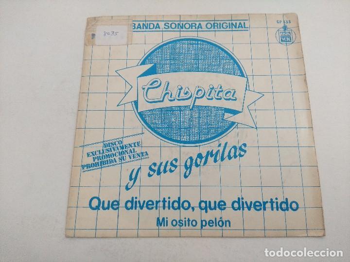SINGLE/CHISPITA Y SUS GORILAS/PROMOCIONAL. (Música - Discos - Singles Vinilo - Bandas Sonoras y Actores)