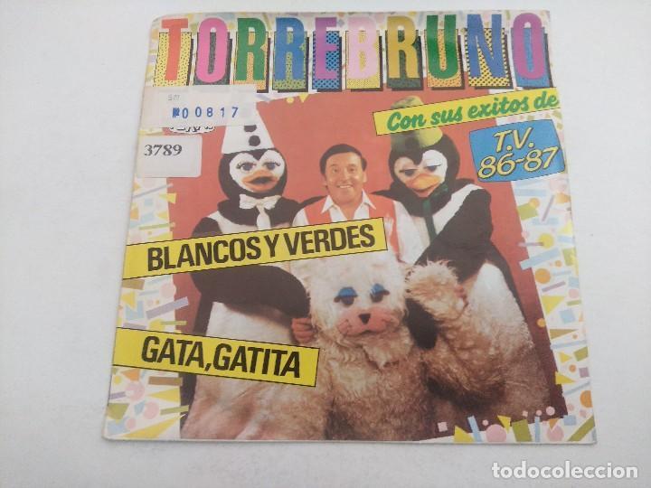 SINGLE/TORREBRUNO Y SUS EXITOS DE TV 1986/87. (Música - Discos - Singles Vinilo - Bandas Sonoras y Actores)