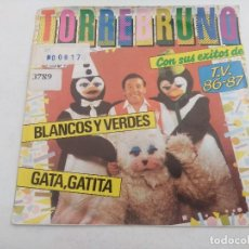 Discos de vinilo: SINGLE/TORREBRUNO Y SUS EXITOS DE TV 1986/87.. Lote 269254663