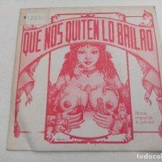 Discos de vinilo: SINGLE/QUE NOS QUITEN LO BAILAO/BANDA ORIGINAL DE LA PELICULA/PROMOCIONAL.. Lote 269254873