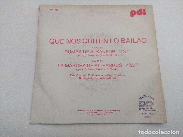Discos de vinilo: SINGLE/QUE NOS QUITEN LO BAILAO/BANDA ORIGINAL DE LA PELICULA/PROMOCIONAL. - Foto 3 - 269254873