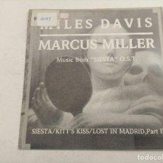 Discos de vinilo: SINGLE/MILES DAVIS/MARCUS MILLER/SIESTA.. Lote 269258468