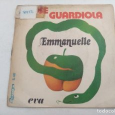 Discos de vinilo: SINGLE/EMMANUELLE/JOSE GUARDIOLA.. Lote 269258928