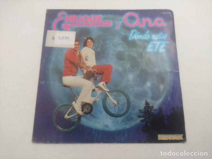 SINGLE/ENRIQUE Y ANA/DONDE ESTAS ETE. (Música - Discos - Singles Vinilo - Bandas Sonoras y Actores)