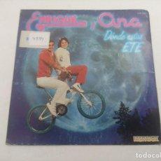 Discos de vinilo: SINGLE/ENRIQUE Y ANA/DONDE ESTAS ETE.. Lote 269254308