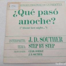 Discos de vinilo: SINGLE/QUE PASO ANOCHE/J.D.SOUTHER/PROMOCIONAL.. Lote 269260373
