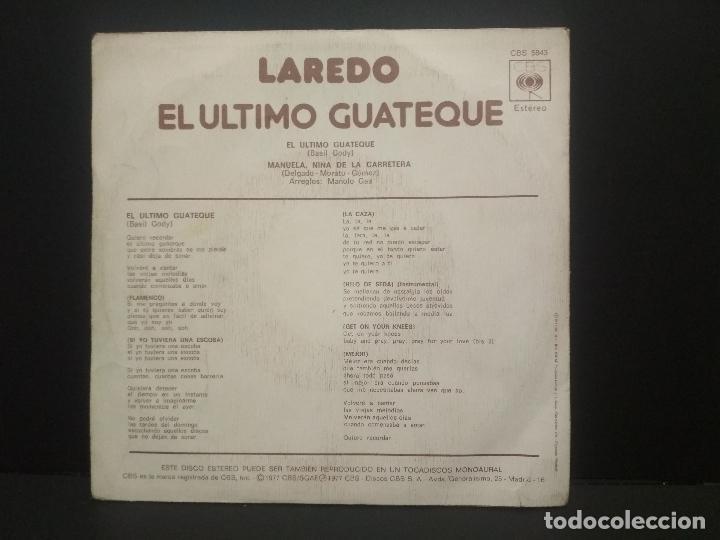 Discos de vinilo: LAREDO - EL ULTIMO GUATEQUE + MANUELA NIÑA DE LA CARRETERA - SINGLE - CBS 1977 PEPETO - Foto 2 - 269306728