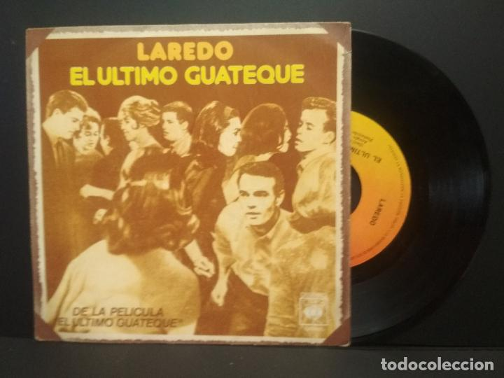 LAREDO - EL ULTIMO GUATEQUE + MANUELA NIÑA DE LA CARRETERA - SINGLE - CBS 1977 PEPETO (Música - Discos - Singles Vinilo - Grupos Españoles de los 70 y 80)
