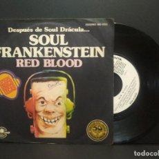 Discos de vinilo: RED BLOOD - SOUL FRANKENSTEIN - SINGLE PROMOCIONAL - 1977 PEPETO. Lote 269306993