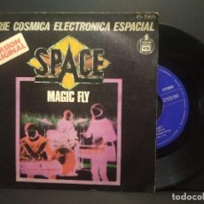 Discos de vinilo: SPACE. SERIE COSMICA ELECTRONICA ESPACIAL. MAGIC FLY. 1977 SINGLE PEPETO. Lote 269307678