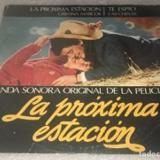 Discos de vinilo: SINGLE PROMOCIONAL BANDA SONORA ORIGINAL DE LA PELICULA LA PROXIMA ESTACION - -PEDIDOS MINIMO 7€. Lote 269327898