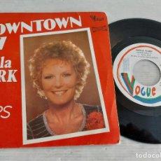 Discos de vinilo: PETULA CLARK / DOWNTOWN 77 / SINGLE PROMO-VOGUE-1976 / MBC. ***/***. Lote 269335338