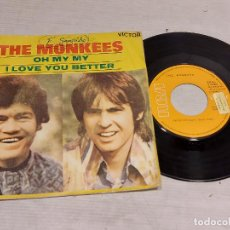 Discos de vinilo: THE MONKEES / OH MY MY / I LOVE YOU BETTER / SINGLE PROMO-RCA-VICTOR-1970 / MBC. ***/***. Lote 269371488
