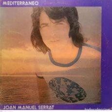 Discos de vinilo: JOAN MANUEL SERRAT – MEDITERRÁNEO. Lote 269415823