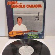 Discos de vinilo: ADIOS MANOLO CARACOL / HOMENAJE DE DIRESA CON LA VOZ DE CHIQUITO DE LORCA / LP-1973 / MBC. ***/***. Lote 269453638