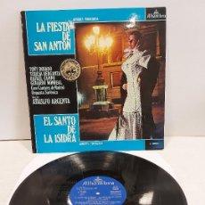 Discos de vinilo: LA FIESTA DE SAN ANTÓN + EL SANTO DE LA ISIDRA / ATAULFO ARGENTA / LP - ALHAMBRA-1960 / MBC. ***/***. Lote 269463988