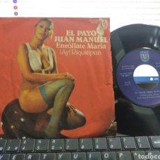 Discos de vinilo: EL PAYO JUAN MANUEL SINGLE ENROLLATE,MARÍA 1978 ESCUCHADO. Lote 269473623