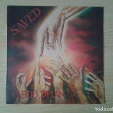 Discos de vinilo: BOB DYLAN - SAVED- LP CBS 1980 ED. ESPAÑOLA S 86113 MUY BUENAS CONDICIONES.. Lote 269627248