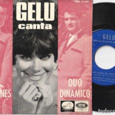 Discos de vinilo: GELU - CANTA 4 CANCIONES DEL DUO DINAMICO (EP EMI-LA VOZ DE SU AMO 1965). Lote 269632403