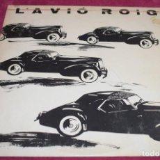 Discos de vinilo: L'AVIO ROIG – COCHES NEGROS -MAXISINGLE 4 TEMAS 1985. Lote 269445823