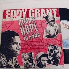Discos de vinilo: EDDY GRANT-SINGLE GIMME HOPE JO´ANNA. Lote 269649803