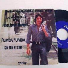 Discos de vinilo: EL PAYO JUAN MANUEL-SINGLE PUMBA PUMBA. Lote 269649913