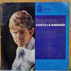 Discos de vinilo: RAPHAEL CANTA A LA NAVIDAD EP HISPAVOS SPA. Lote 269684828