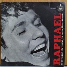 Discos de vinilo: RAPHAEL - YO SOY AQUEL-ES VERDAD-LA NOCHE-HASTA VENECIA. AÑO 1966. EDITADO POR HISPAVOX. Lote 269685028