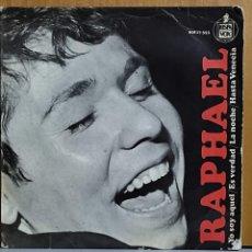 Discos de vinilo: RAPHAEL - YO SOY AQUEL-ES VERDAD-LA NOCHE-HASTA VENECIA. AÑO 1966. EDITADO POR HISPAVOX. Lote 269685093