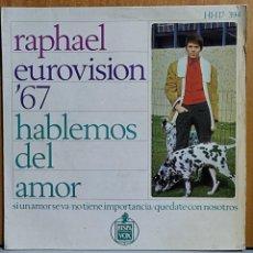 Discos de vinilo: RAPHAEL– HABLEMOS DEL AMOR - EP SPAIN EUROVISION 67. Lote 269686223