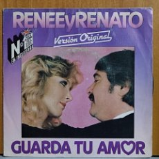 Discos de vinilo: RENEE Y RENATO GUARDA TU AMOR. Lote 269688688
