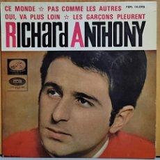 Discos de vinilo: RICHARD ANTHONY- CE MONDE -PAS COMME LES AUTRES-OUI, VA PLUS LOIN-LES GARÇONS PLEURENT-EP SPAIN 196. Lote 269689128