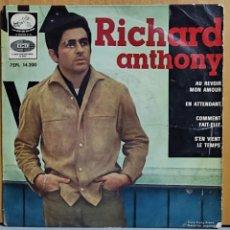 Discos de vinilo: EP RICHARD ANTHONY - AU REVOIR MON AMOUR, EN ATTENDANT, COMMENT FAIT-ELLE... Lote 269689278